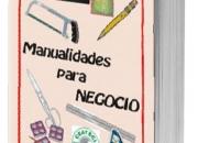 CURSO DE MANUALIDADES PARA NEGOCIO  (Curso de Ceateci)
