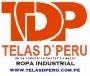 CONFECCION DE ROPA INDUSTRIAL, UNIFORMES . ROPA DE TRABAJO WWW,TELASDPERU.COM.PE