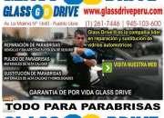 CAMBIO De PARABRISAS LIMA PERU REPARACION de PARABRISAS GLASS DRIVE CAMBIO DE PARABRISAS