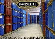VENTA DE ASFALTO RC-250, ASFALTO MC-30, ASFALTO PEN 60/70 - 85/100